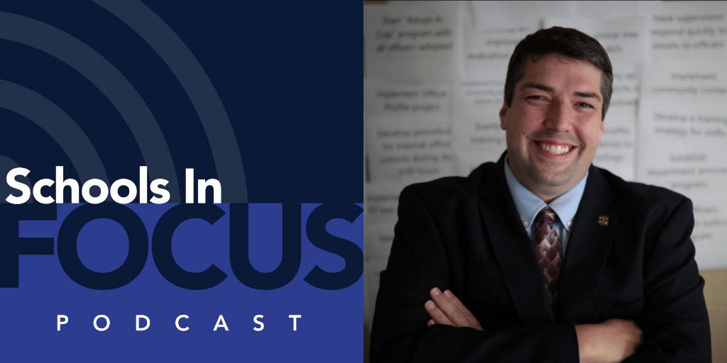 Schools in Focus podcast logo and Tom Saccenti's headshot.