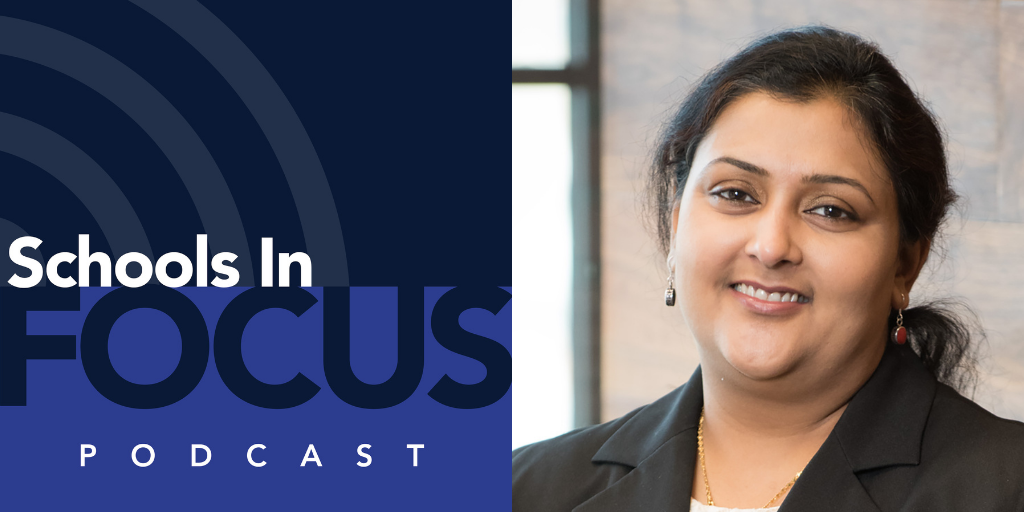 Schools In Focus podcast logo on the left and Ishita Banerjii's headshot on the right.