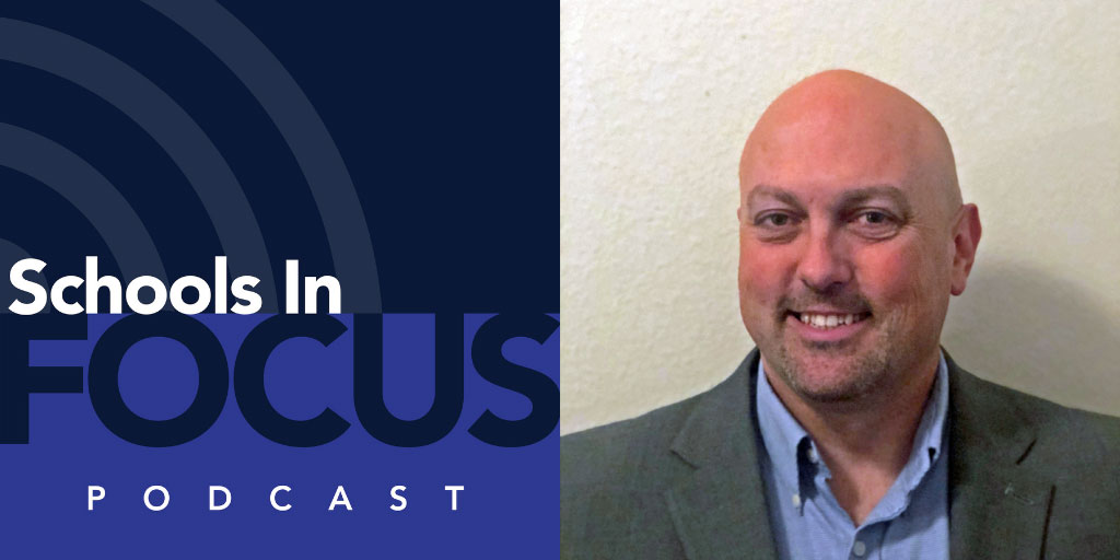 Schools In Focus, Episode 11: Talking Campus Security with Mitch McKinley