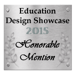 Honorable Mention: Education Design Showcase 2015
