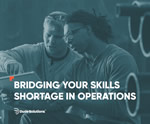 Bridging Your Skills Shortage in Operations