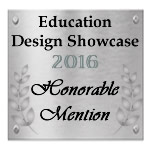 Honorable Mention: Education Design Showcase 2016